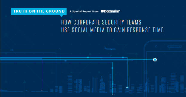 Report from Dataminr on using Social Media to gain response time.