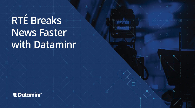 RTE Dataminr case study