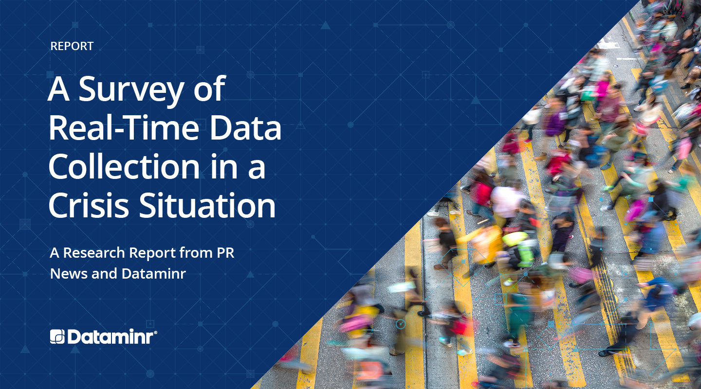 A Survey of Real-Time Data Collection in a Crisis Situation: A Research Report from PR News and Dataminr
