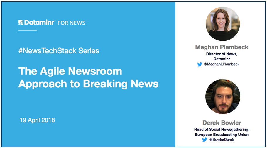 The Agile Newsroom Approach to Breaking News