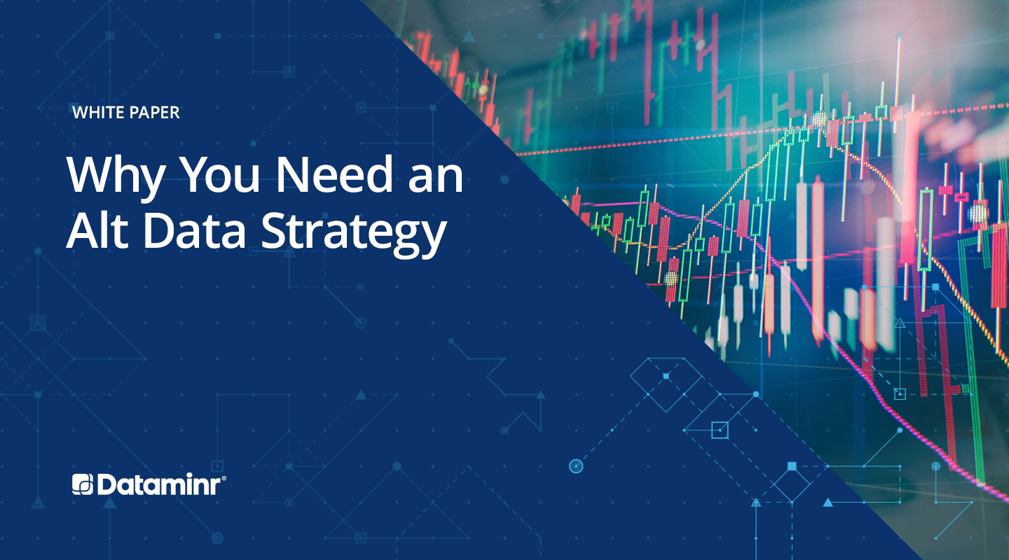 Why You Need an Alternative Data Strategy