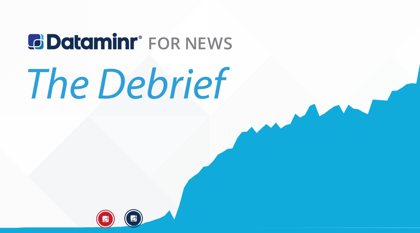 Dataminr for News: The Debrief