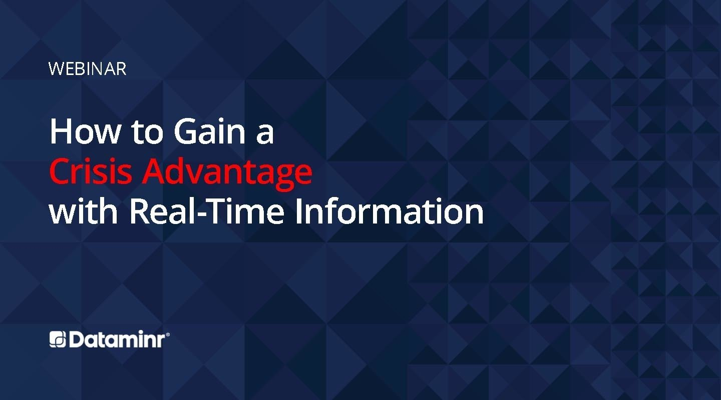 How to Gain a Crisis Advantage with Real-Time Information