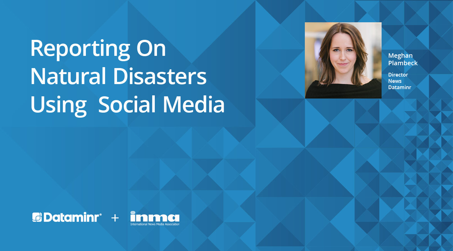 Reporting on Natural Disasters Using Social Media