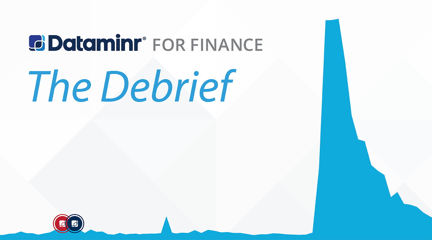 Dataminr for Finance: The debrief